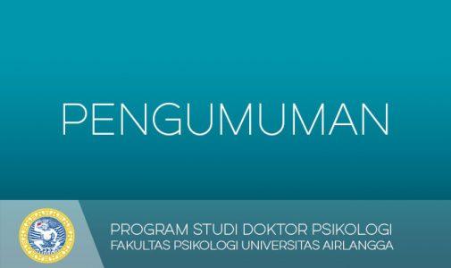 Jadwal Penerimaan Mahasiswa Baru dan Matrikulasi Prodi Doktor Psikologi Semester Gasal Tahun Akademik 2018-2019